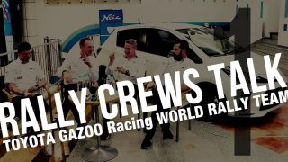 TOYOTA GAZOO Racingの公式YouTubeチャンネルで公開中の動画『RALLY CREWS TALK』